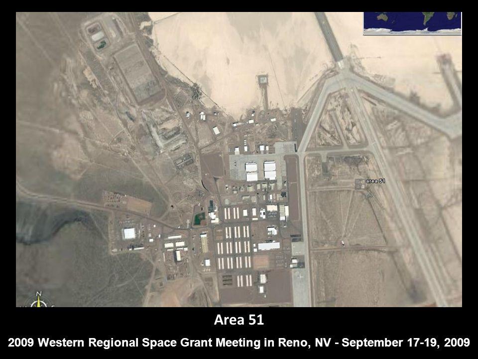 Area 51 2009 Western Regional Space Grant Meeting in Reno, NV - September 17-19, 2009
