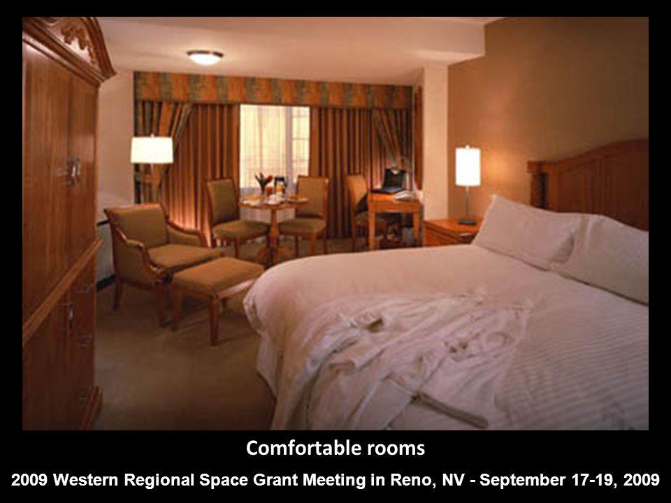 Comfortable rooms 2009 Western Regional Space Grant Meeting in Reno, NV - September 17-19, 2009