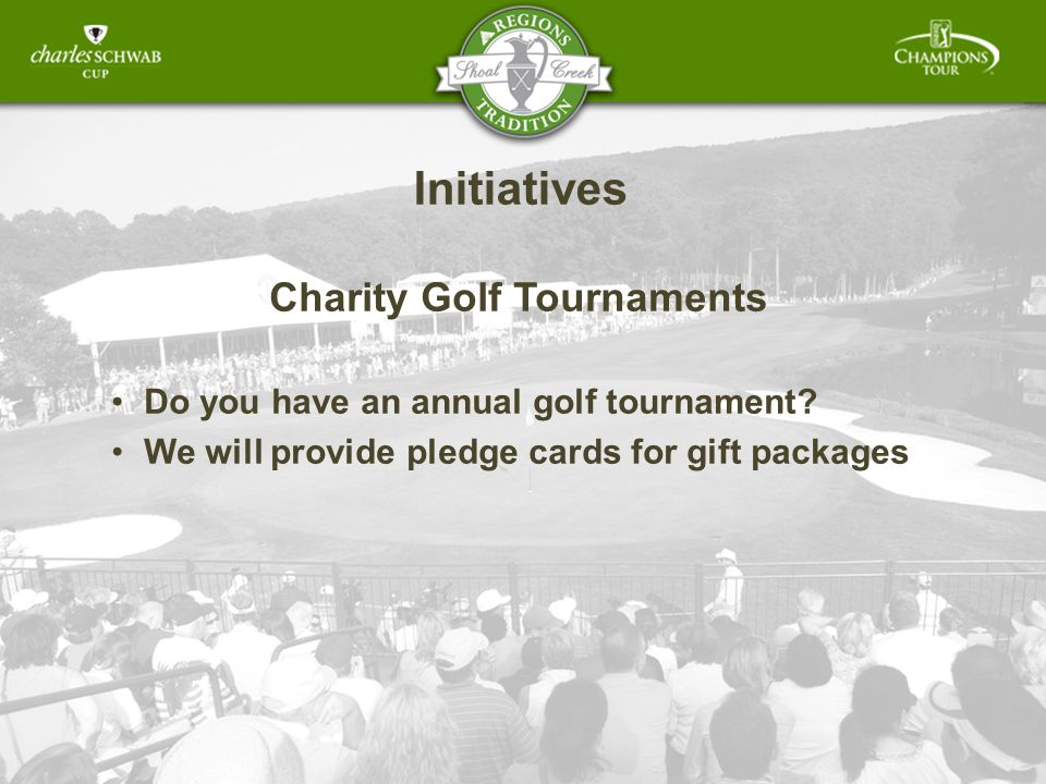 Initiatives Charity Golf Tournaments Do you have an annual golf tournament.