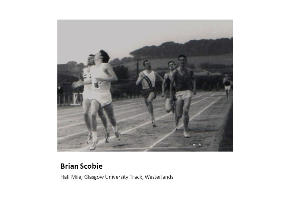 Brian Scobie Half Mile, Glasgow University Track, Westerlands