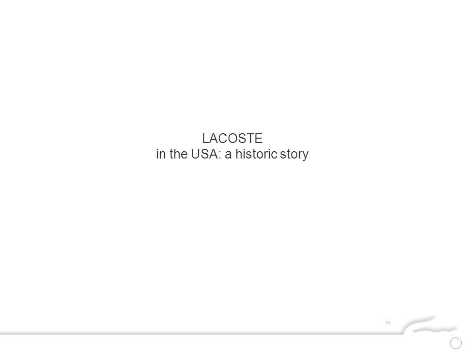 18 LACOSTE in the USA: a historic story