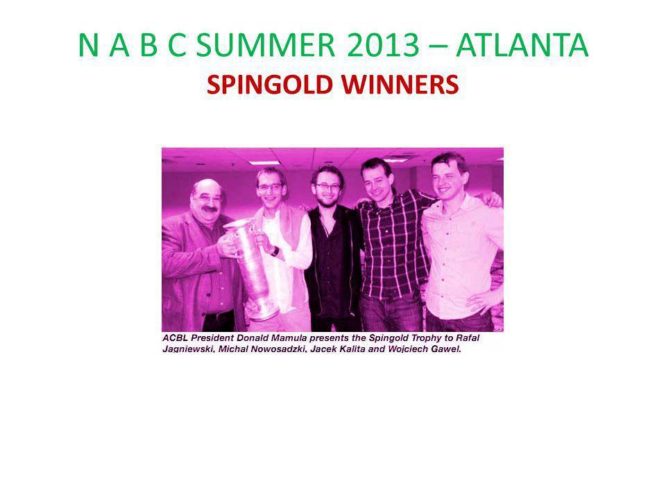 N A B C SUMMER 2013 – ATLANTA SPINGOLD WINNERS