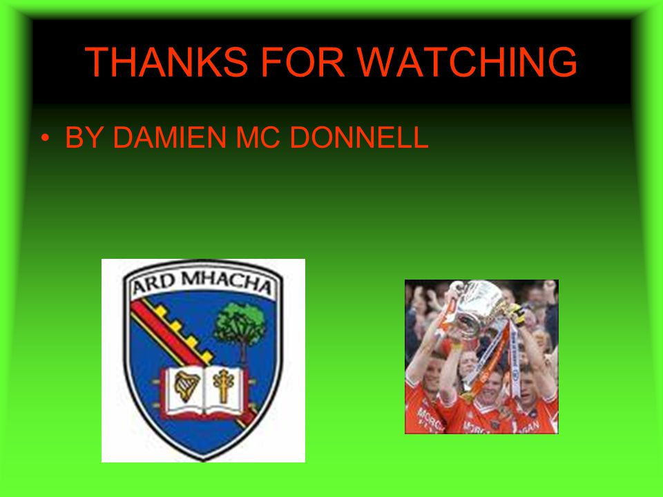 THANKS FOR WATCHING BY DAMIEN MC DONNELL