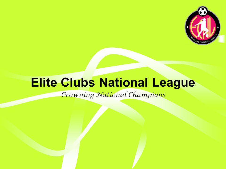 Elite Clubs National League U15-U17 ECNL – Year 5 and beyond ECNL schedule expanded to an annual calendar of games ECNL schedule culminates in expanded National Championship event Scheduling around high school Open windows to participate in non-ECNL showcase events No USYS events No USYS ODP 11 Regional Games 8-10 Cross Regional Games 9-10 National Showcase Games