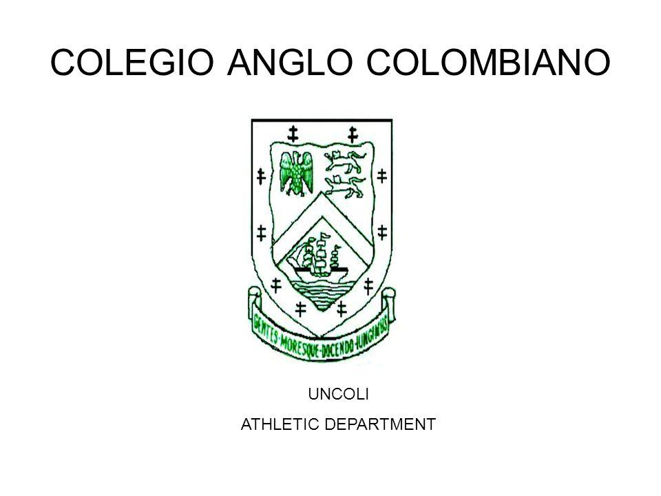 COLEGIO ANGLO COLOMBIANO UNCOLI ATHLETIC DEPARTMENT
