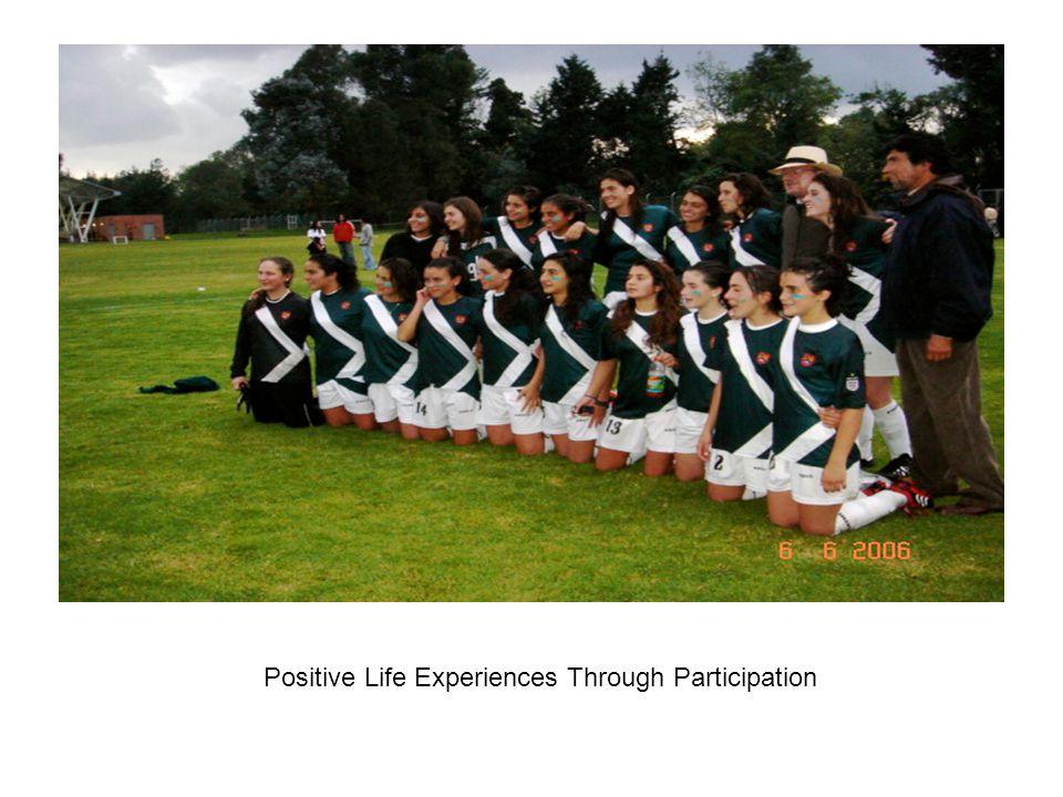Positive Life Experiences Through Participation