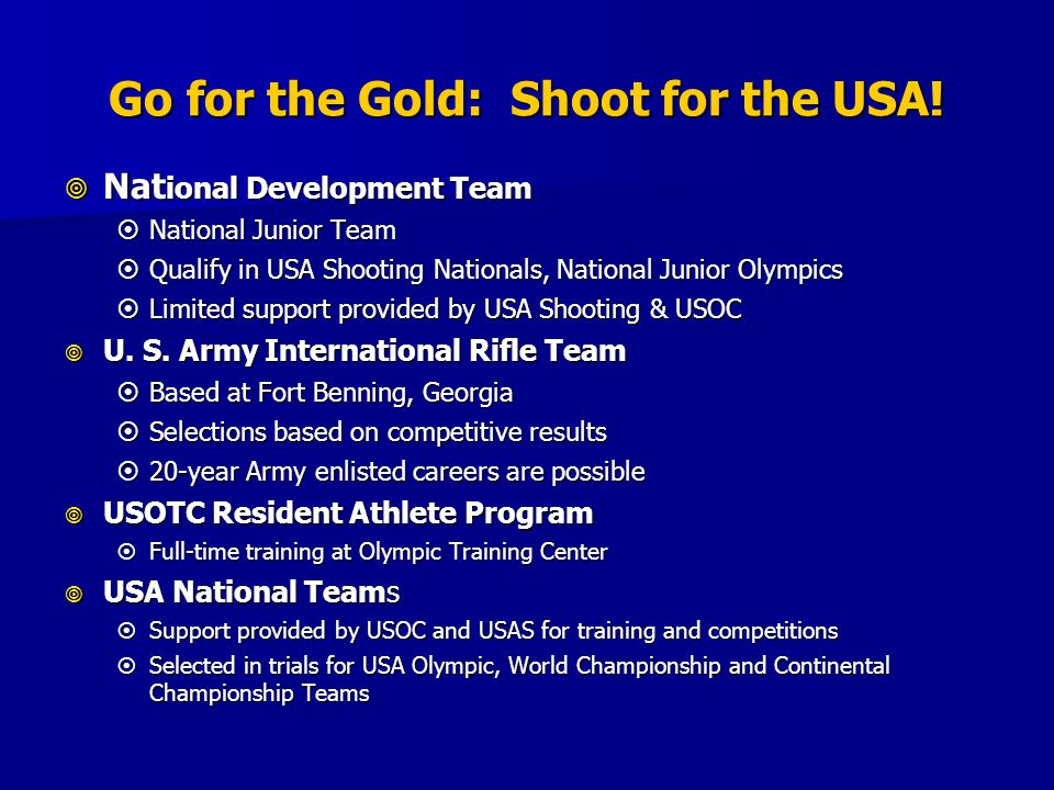 Go for the Gold: Shoot for the USA.