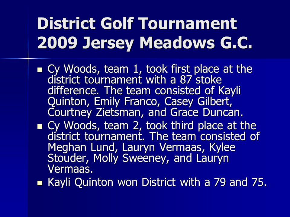 District Golf Tournament 2009 Jersey Meadows G.C.