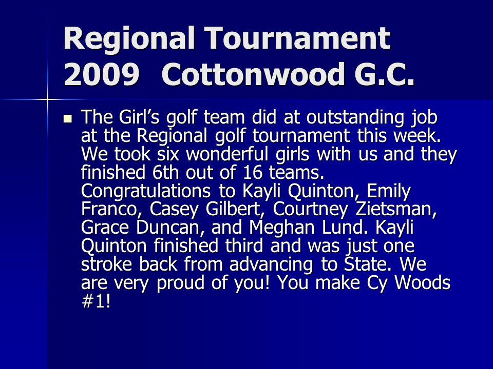Regional Tournament 2009Cottonwood G.C.