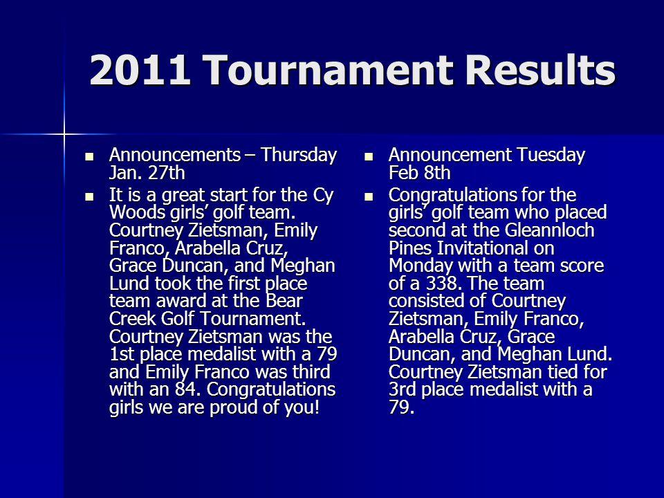 2011 Tournament Results Announcements – Thursday Jan.