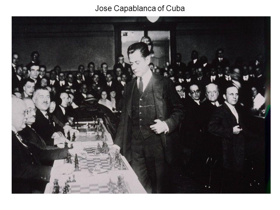Jose Capablanca of Cuba
