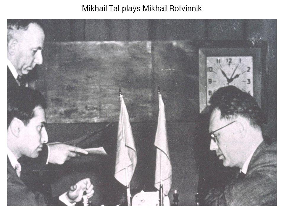 Mikhail Tal plays Mikhail Botvinnik