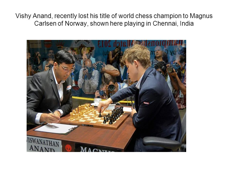 Vishy Anand, recently lost his title of world chess champion to Magnus Carlsen of Norway, shown here playing in Chennai, India