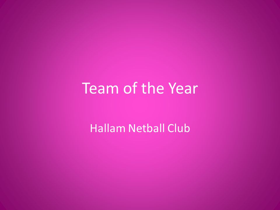 Team of the Year Hallam Netball Club