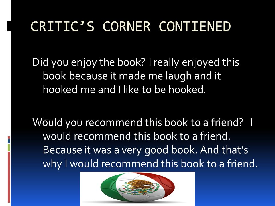 Critics Corner What was the highlight of the book.