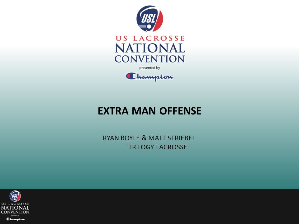 EXTRA MAN OFFENSE RYAN BOYLE & MATT STRIEBEL TRILOGY LACROSSE