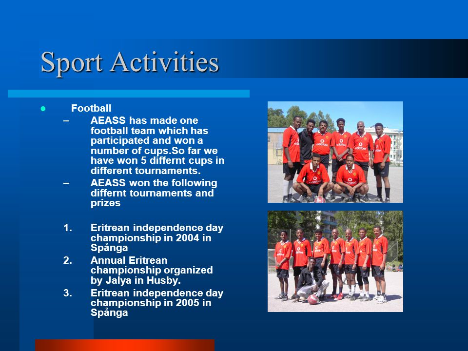 Sport Activities Football –AEASS has made one football team which has participated and won a number of cups.So far we have won 5 differnt cups in different tournaments.