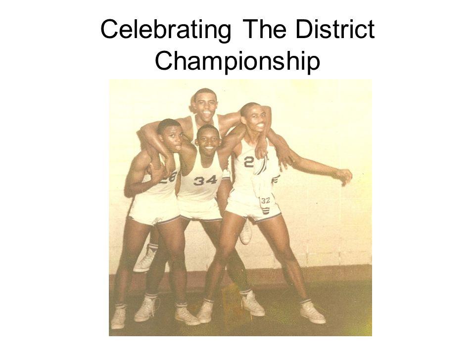 Last of District Championship Celebration