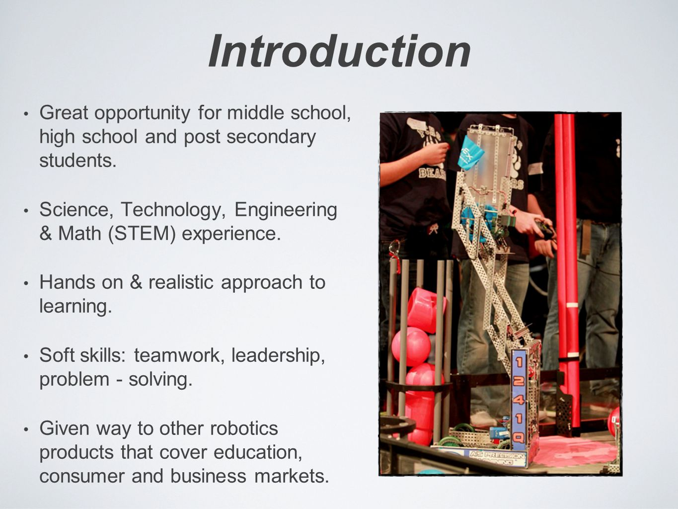 Great opportunity for middle school, high school and post secondary students. Science, Technology, Engineering & Math (STEM) experience. Hands on & re