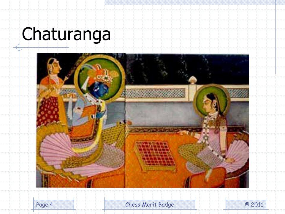 Chaturanga © 2011Chess Merit BadgePage 4