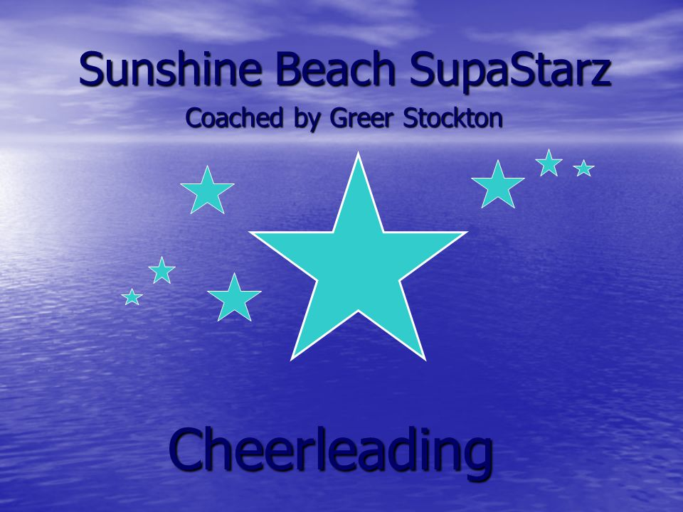 Cheerleading Sunshine Beach SupaStarz Coached by Greer Stockton