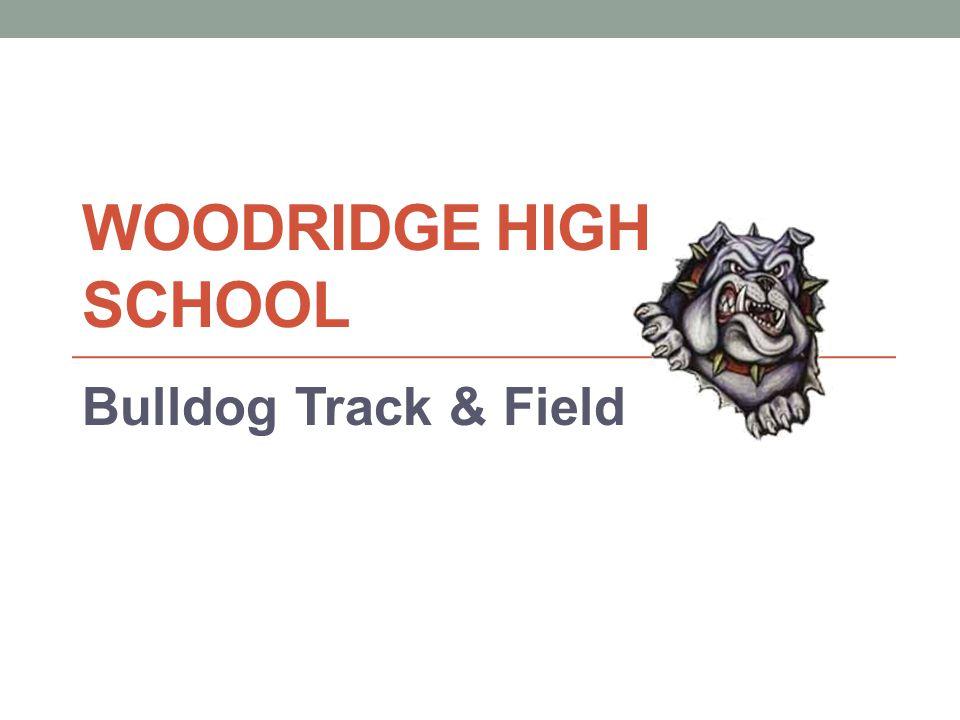 WOODRIDGE HIGH SCHOOL Bulldog Track & Field