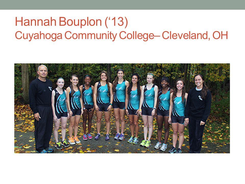 Hannah Bouplon (13) Cuyahoga Community College– Cleveland, OH
