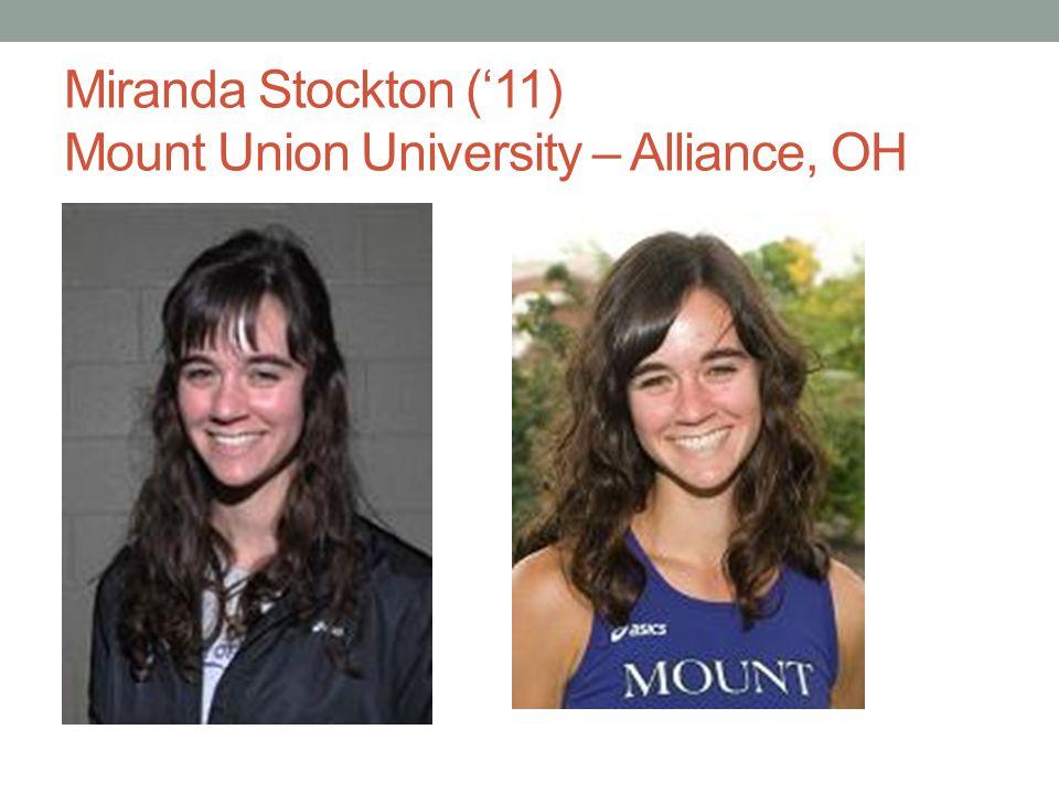 Miranda Stockton (11) Mount Union University – Alliance, OH
