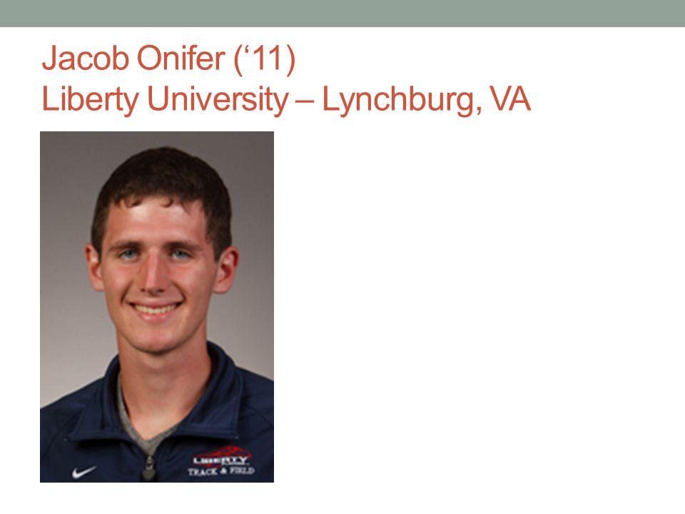Jacob Onifer (11) Liberty University – Lynchburg, VA