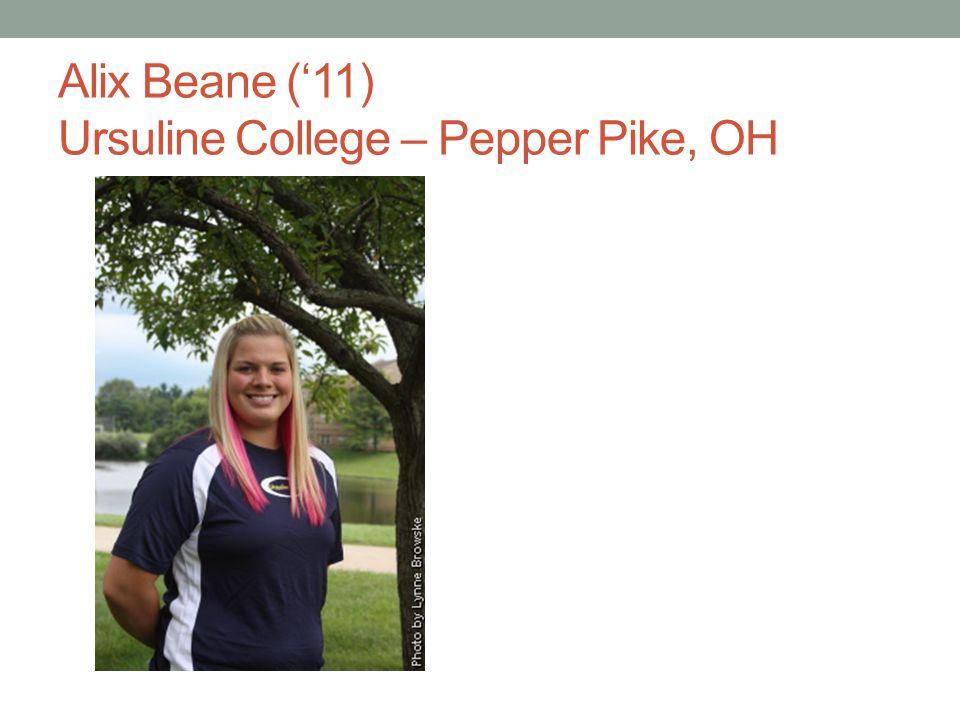 Alix Beane (11) Ursuline College – Pepper Pike, OH