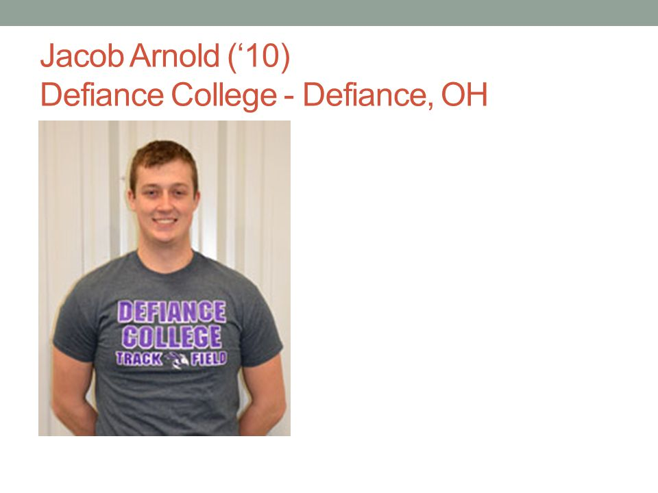 Jacob Arnold (10) Defiance College - Defiance, OH