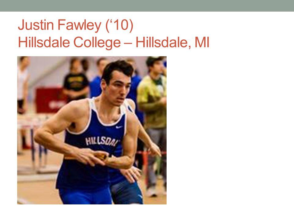 Justin Fawley (10) Hillsdale College – Hillsdale, MI