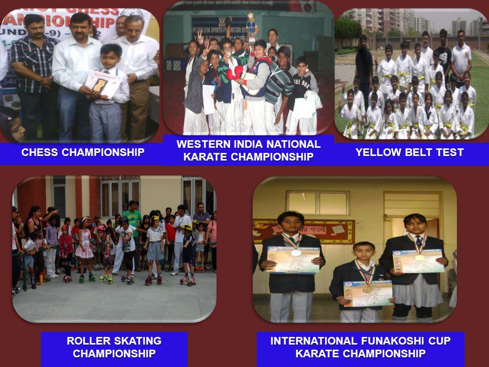 CHESS CHAMPIONSHIP CHESS CHAMPIONSHIP WESTERN INDIA NATIONAL KARATE CHAMPIONSHIP ROLLER SKATING CHAMPIONSHIP INTERNATIONAL FUNAKOSHI CUP KARATE CHAMPI