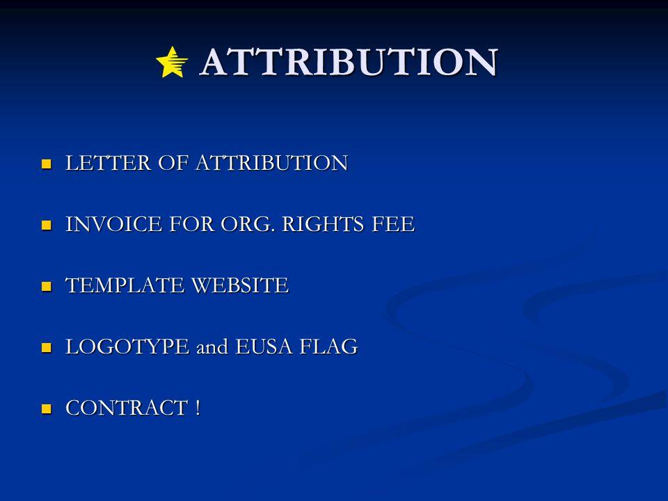ATTRIBUTION ATTRIBUTION LETTER OF ATTRIBUTION LETTER OF ATTRIBUTION INVOICE FOR ORG. RIGHTS FEE INVOICE FOR ORG. RIGHTS FEE TEMPLATE WEBSITE TEMPLATE