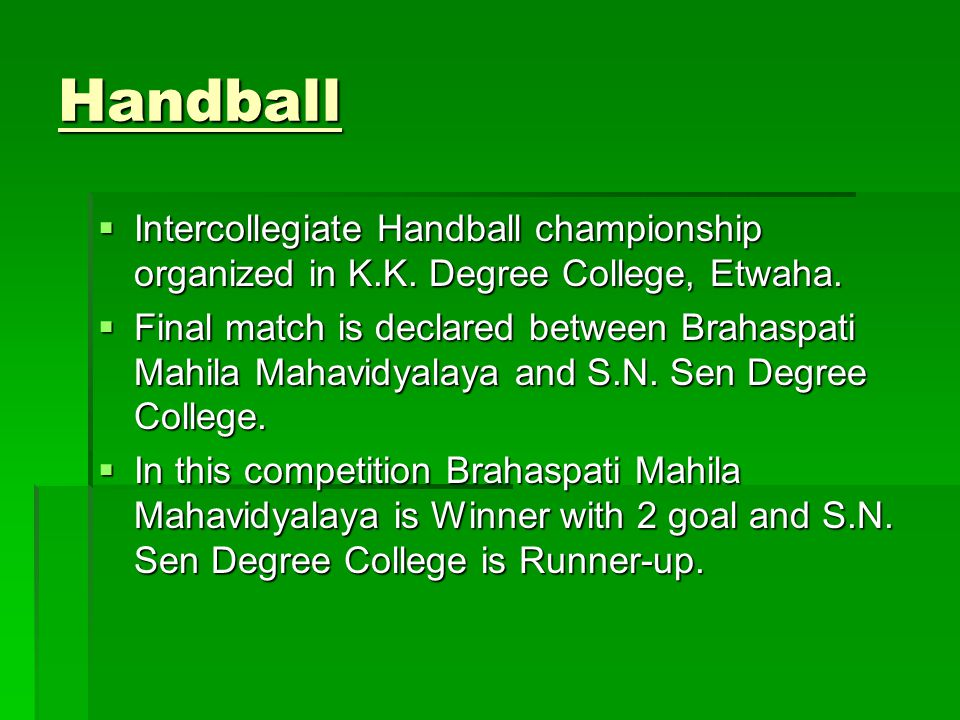 Handball Intercollegiate Handball championship organized in K.K.