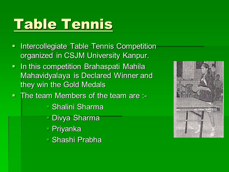 Table Tennis Intercollegiate Table Tennis Competition organized in CSJM University Kanpur.