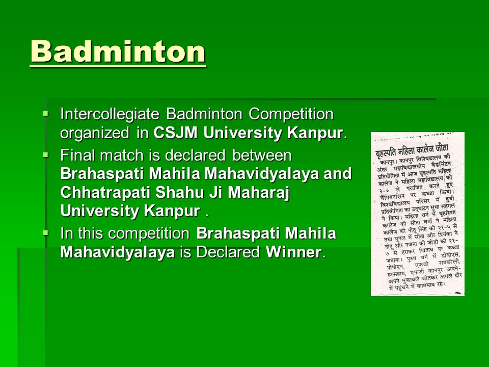 Badminton Intercollegiate Badminton Competition organized in CSJM University Kanpur.