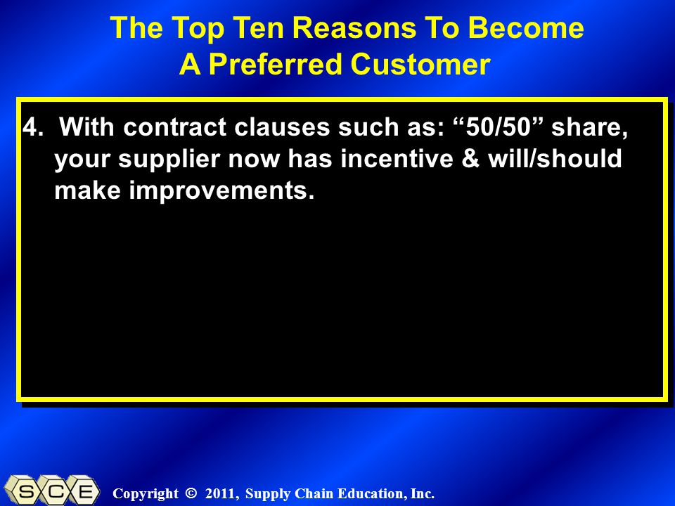 Copyright © 2011, Supply Chain Education, Inc. 4.