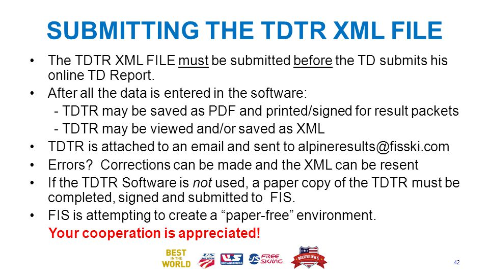 SUBMITTING THE TDTR XML FILE The TDTR XML FILE must be submitted before the TD submits his online TD Report. After all the data is entered in the soft