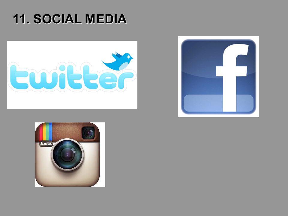11. SOCIAL MEDIA