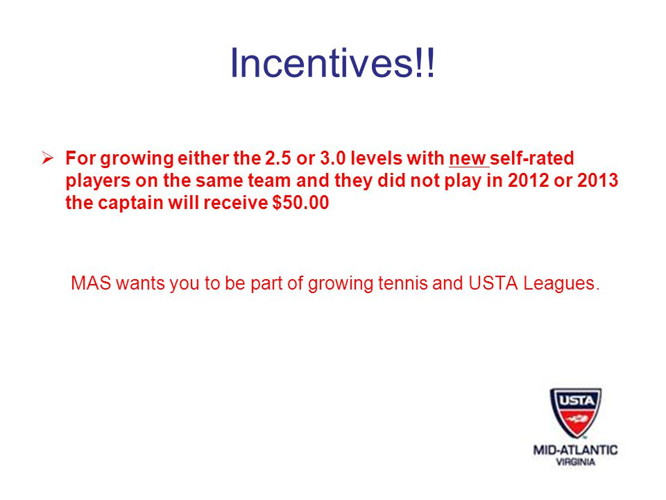 Incentives!.