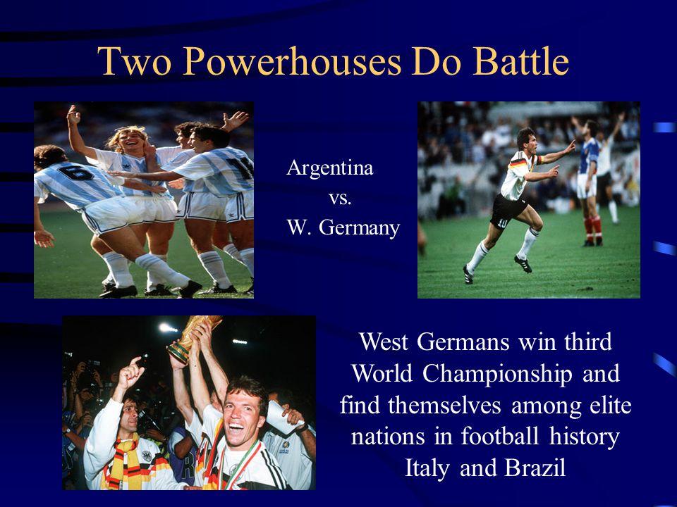 Two Powerhouses Do Battle Argentina vs.W.