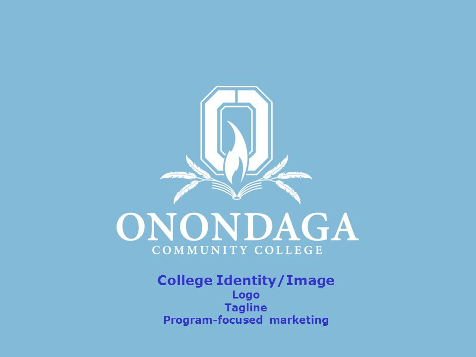College Identity/Image Logo Tagline Program-focused marketing