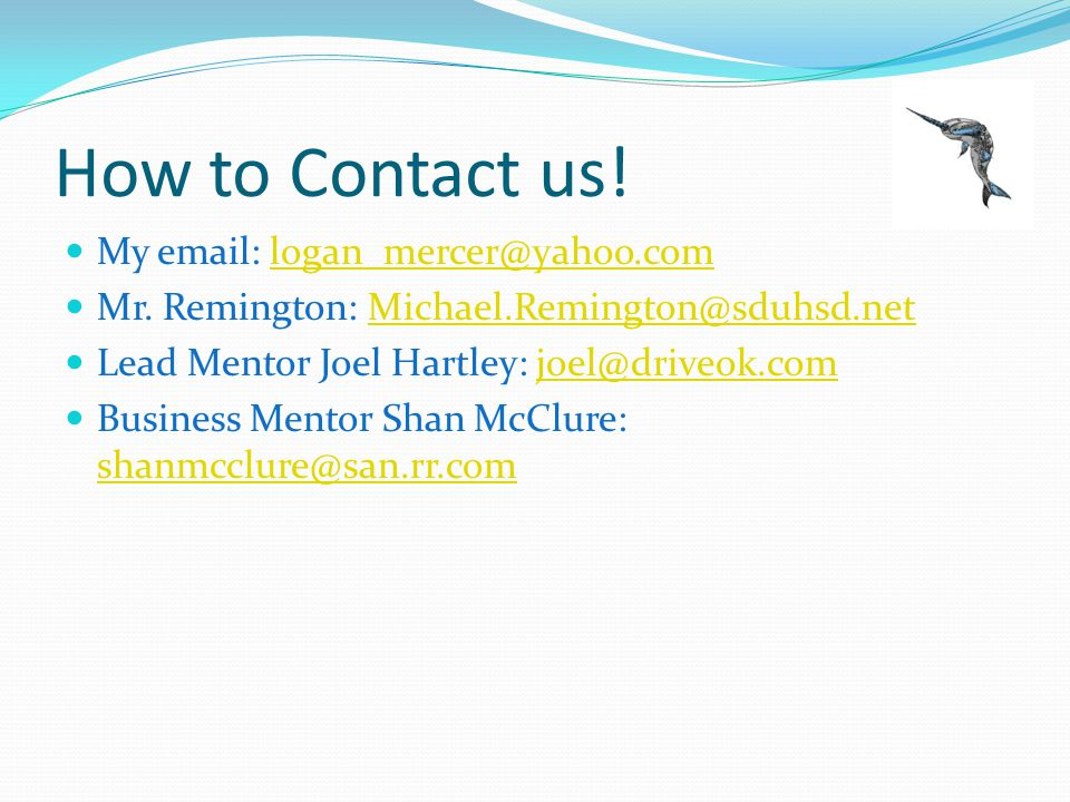 How to Contact us. My email: logan_mercer@yahoo.comlogan_mercer@yahoo.com Mr.