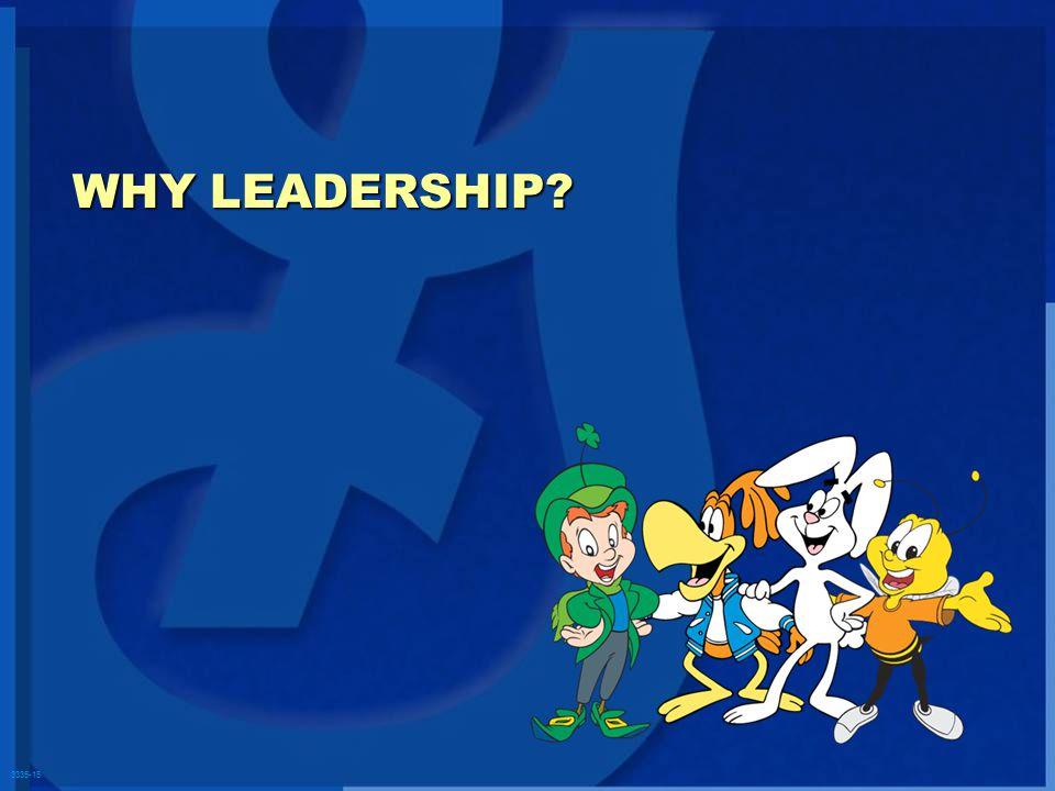 3335-15 WHY LEADERSHIP?