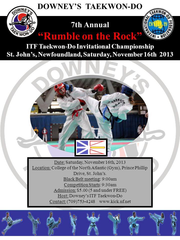 7th Annual Rumble on the Rock ITF Taekwon-Do Invitational Championship St.
