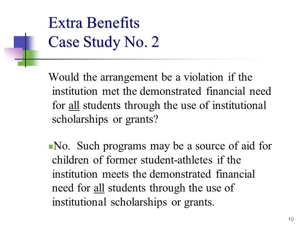 10 Extra Benefits Case Study No.