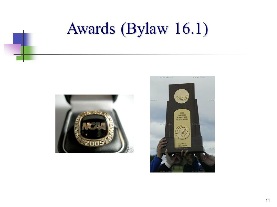 11 Awards (Bylaw 16.1)