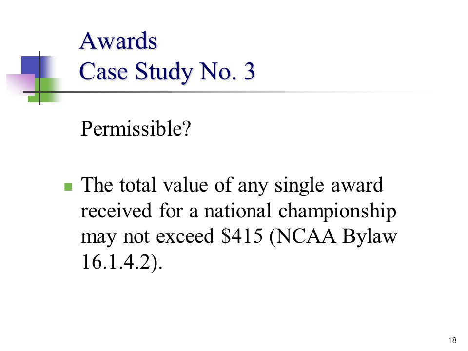 18 Awards Case Study No. 3 Permissible.