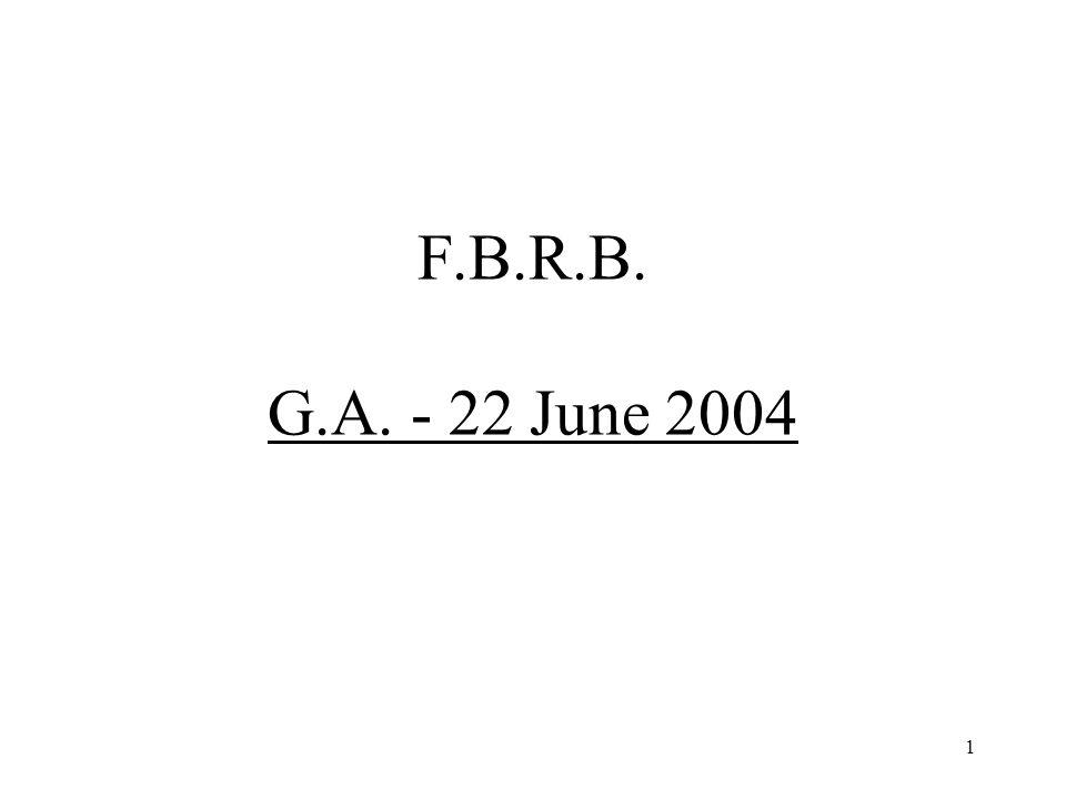 1 F.B.R.B. G.A. - 22 June 2004